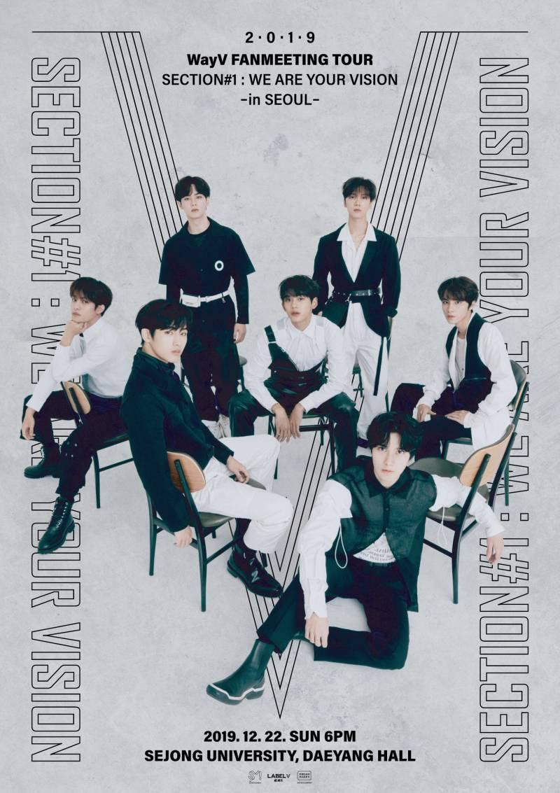 22일(일), WayV 2019 FANMEETING TOUR 'Section#1_We Are Your Vision' - in SEOUL   인스티즈