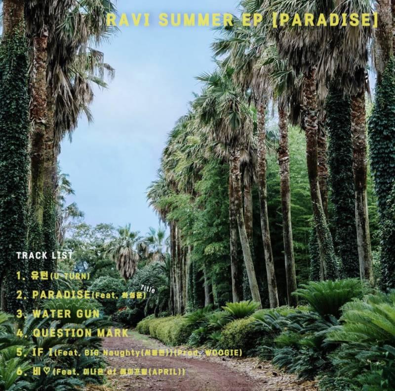28일(화), 라비(RAVI) SUMMER EP, 타이틀 곡 PARADISE(feat.하성운) 발매 | 인스티즈