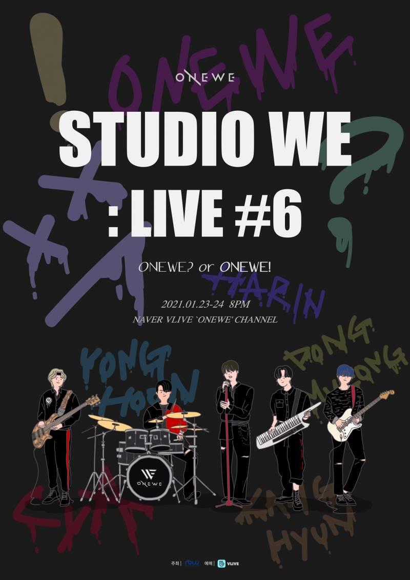 24일(일), 원위 공연 ONEWE STUDIO WE : LIVE #6 (ONEWE? or ONEWE!) | 인스티즈