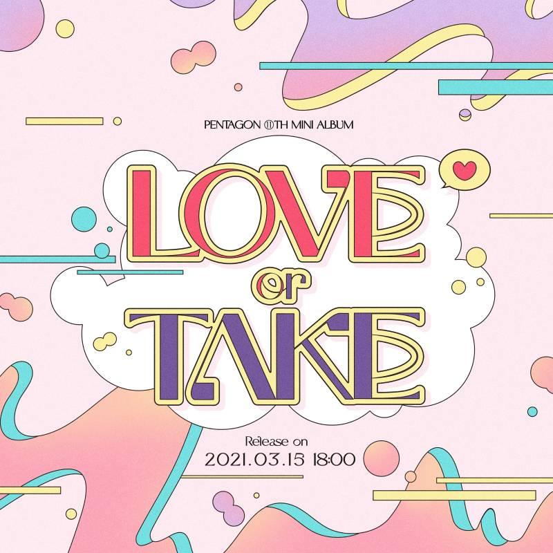 15일(월), 펜타곤 💖💜11TH MINI ALBUM [LOVEORTAKE] 발매🌌💙 | 인스티즈