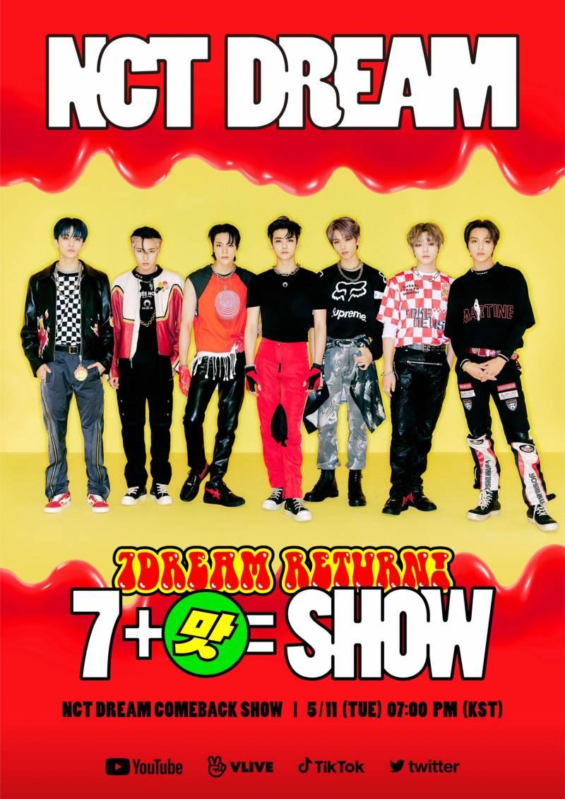11일(화), 엔시티드림 온라인 컴백쇼 '7DREAM RETURN! 7+맛=SHOW | 인스티즈