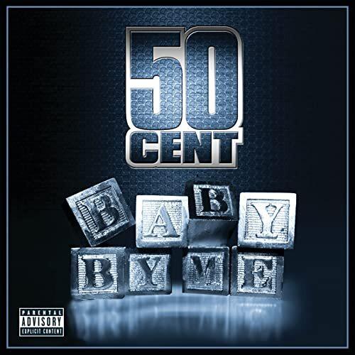 그 시절 노래#77 50 cent - Baby By Me (ft.Ne-Yo)   인스티즈