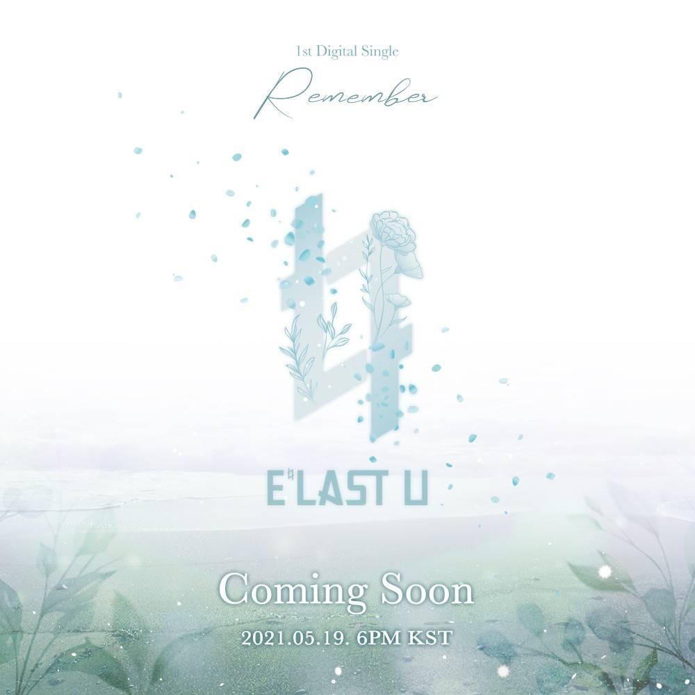 19일(수), E'LAST U 디지털 싱글 'Remember' 발매 | 인스티즈